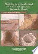 libro Modelos De Sostenibilidad En El Uso Del Agua En La Región De Murcia