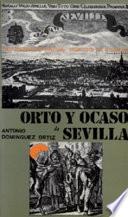 Orto Y Ocaso De Sevilla