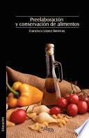 libro Preelaboracion Y Conservacion De Alimentos