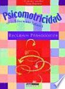 libro Psicomotricidad En La Educación Infantil
