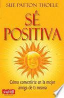 libro SÉ Positiva.
