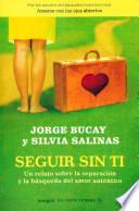 libro Seguir Sin Ti/ Life Without You