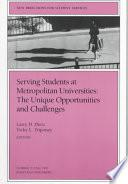 libro Serving Students At Metropolitan Universities: The Unique Opportunities And Challenges