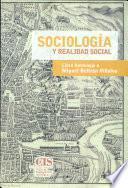 Sociología Y Realidad Social