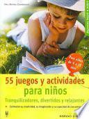 libro 55 Juegos Y Actividades Para Niños