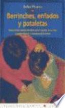libro Berrinches, Enfados Y Pataletas