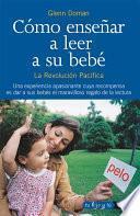 libro Como Enseñar A Leer A Su Bebé
