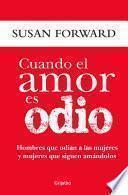 libro Cuando El Amor Es Odio