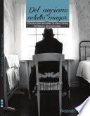libro Del Anciano Al Adulto Mayor