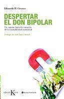 libro Despertar El Don Bipolar