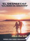libro El Despertar En El Mundo Del Adolescente