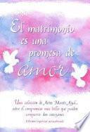 libro El Matrímonío Es Una Promesa De Amor