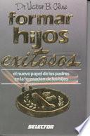 libro Formar Hijos Exitosos