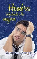 libro Hombres Entendiendo A Las Mujeres