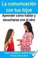 libro La Comunicación Con Tus Hijos