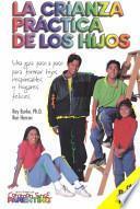 libro La Crianza Práctica De Los Hijos
