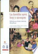 libro La Familia, Ayer Hoy Y Siempre