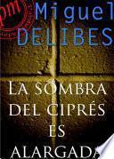 libro La Sombra Del Ciprés Es Alargada