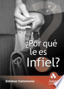 libro ¿por Qué Le Es Infiel?