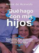 libro ¿que Hago Con Mis Hijos?
