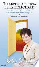 libro Tú Abres La Puerta De La Felicidad