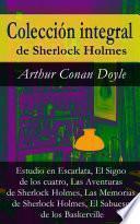 libro Colección Integral De Sherlock Holmes (estudio En Escarlata, El Signo De Los Cuatro, Las Aventuras De Sherlock Holmes, Las Memorias De Sherlock Holmes, El Sabueso De Los Baskerville)