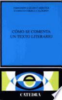 libro Cómo Se Comenta Un Texto Literario