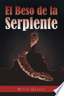 libro El Beso De La Serpiente