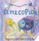 El Pez Copion