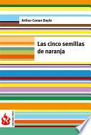 Las Cinco Semillas De Naranja (low Cost). Edición Limitada
