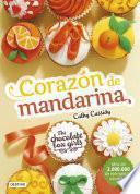 libro The Chocolate Box Girls. Corazón De Mandarina