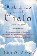 Hablando Con El Cielo / Talking To Heaven
