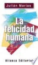 La Felicidad Humana