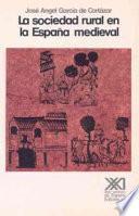 libro La Sociedad Rural En La España Medieval