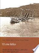 1898: Segunda Parte, El Cine Bélico