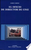 El Oficio De Director De Cine
