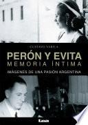 libro Perón Y Evita, Memoria íntima