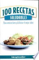 libro 100 Recetas Saludables / 100 Healthy Recipes