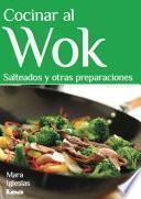 libro Cocinar Al Wok / Wok Cooking