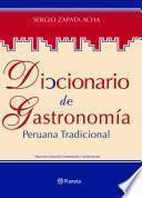 libro Diccionario De Gastronomía Peruana Tradicional