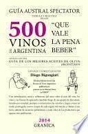 libro Guía Austral Spectator Teórica Y Práctica De Los 500 Vinos De Argentina.