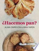 libro ¿hacemos Pan?