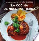 libro La Cocina De Nuestra Tierra