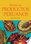 libro Recetas De Productos Peruanos