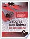 Sabores Con Solera De Barcelona