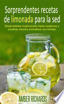 libro Sorprendentes Recetas De Limonada Para La Sed