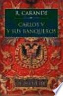 Carlos V Y Sus Banqueros