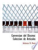 Conversion Del Diezmo: Coleccion De Articulos (large Print Edition)