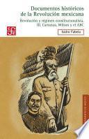 Documentos Históricos De La Revolución Mexicana: