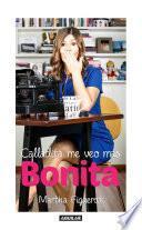 libro Calladita Me Veo Más Bonita